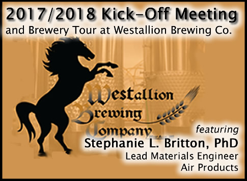 2017/2018 Kick-Off Meeting and Brewery Tour at Westallion Brewing Co. featuring Stephanie Britton, PhD, Lead Materials Engineer (Air Products)